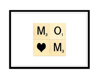 Printable Mother's Day Gift - MOM Scrabble Art Instant Download - Printable Card for Mother's Day - DIY Mother's Day Prints - Gift for Mom
