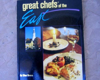 Great Chefs of the East Cookbook, 1995 Cookbook from the Television Series Great Chefs of the East