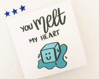 Funny Valentine card, Cute card, Pun card, Valentine's card, You melt my heart, Boyfriend, Girlfriend, Partner