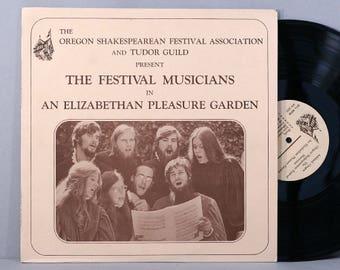 Oregon Shakespearean Festival Musicians - An Elizabethan Pleasure Garden - Vintage Vinyl Record Album 1973 Private Press