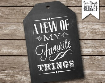 A Few of My Favorite Things - A Few of Our Favorite Things PRINTABLE gift tags - INSTANT DOWNLOAD - 1-3/4 x 2-7/8""