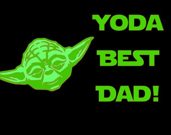 Yoda Best Dad SVG Cut File