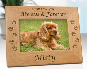 FREE SHIPPING - Personalized Pet Frame for Dogs - I Will Love You.. or.. We Will Love You - Free Gift Box & Sympathy Card - Fast Ship