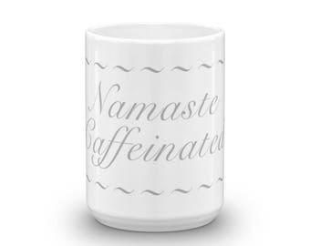 Namaste Caffeinated Coffee Mug