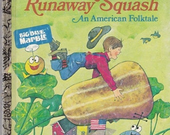 ON SALE On Sale - The Runaway Squash  -  Vintage Little Golden Book - American Edition - 1970s