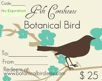 Jewelry Gift Certificate - Twenty Five Dollars - Botanical Bird, jewelry gift, last minute gift, holiday gift