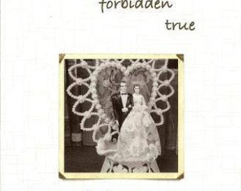 orignal poetry ... First new forbidden true ...  by Michelle Greysen ....