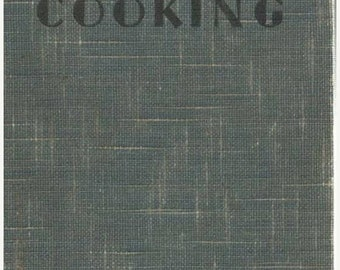 BTS Good Cooking 1936 Cook Book by Marjorie Heseltine and Ula Dow Revised and Enlarged