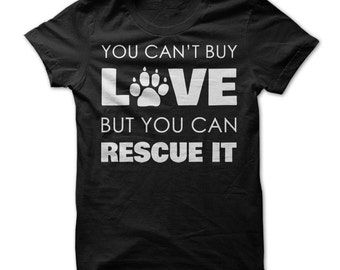 Dog Rescue Shirt - Dog Rescue Love T Shirt - Rescue  - Dog Rescue Shirt - Dog Lover Tshirt - Rescue Dogs T Shirt - Dog Dad - Dog Mom - Gifts