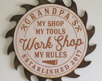 Dad's-Grandpa's-Personalized-WORK SHOP Sign-My Shop My Tools My Rules-Dark Stain Saw Blade