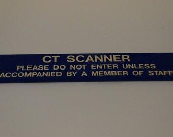 CT Scanner Sign