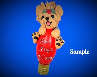 Yorkie Yorkshire Terrier tan with grey Dog Christmas Holidays Light Bulb Ornament Sally's Bits of Clay PERSONALIZED FREE with dog's name
