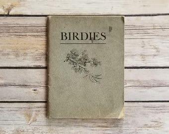 Birdies What They Do Ida Elson Bird Book Oil City PA Bird Day Pennsylvania History 1900 Antique Bird Relic Bird Songs Antique Gift Women