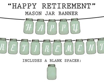 HAPPY RETIREMENT (Vintage Mason Jar Tag) Printable Party Banner and Decoration