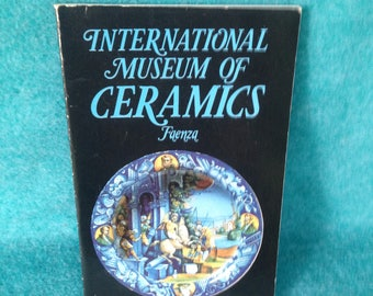 "Book ""International Museum of Ceramics Faenze"" edited by Bojani and Guidotti Published by Calderini, 1989"