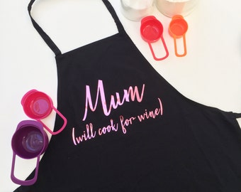 Mum  - Will Cook for Wine Apron - Mothers day