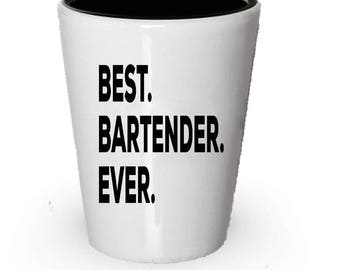 Bartender Shot Glass, Best Bartender Ever, Bartender gift, Gift for Bartender ,  Birthday Gift, Christmas Present