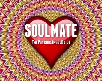 Who is Your Soulmate Tarot Reading  in LIVE VIDEO and JPG