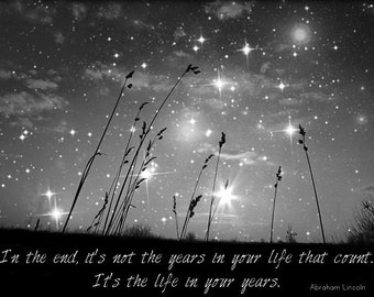 Only The Stars And Me...in The End.... black and white nature photograph,visionary, office,text,home decor inspirational quotation night sky