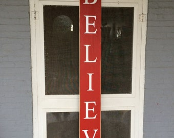 "Christmas Decoration ""Believe Sign""....Hand Crafted in the USA"