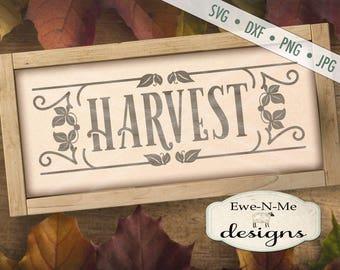 Harvest SVG - Rustic svg - Farmhouse svg - harvest sign svg - farmhouse style harvest svg - Commercial Use svg, dxf, png, jpg