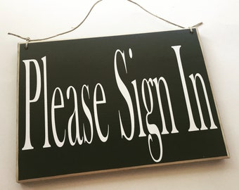 Please Sign In 10x8 (Choose Color) Salon Spa Office Welcome Please Have a Seat In Session Door Custom Wood Sign