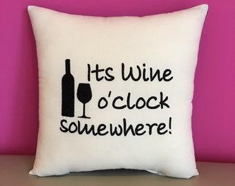 It's Wine o'clock somewhere! Cushion