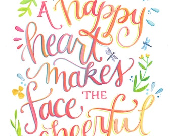 A Happy Heart Makes the Face Cheerful - Proverbs 15:13 Art Print - Bible Verse Illustration