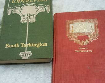 Two Booth Tarkington novels, His Own People and The Two Vanrevels from 1900s