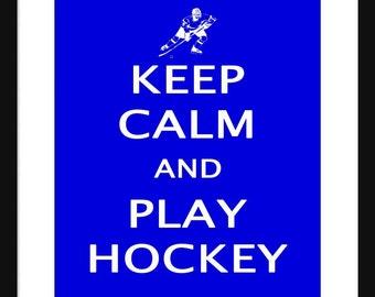 Keep Calm and Play Hockey – Ice Hockey - Art Print - Keep Calm Art Prints - Posters