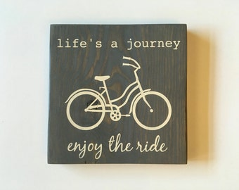 Enjoy The Ride Wood Sign Life's a Journey Wood Sign