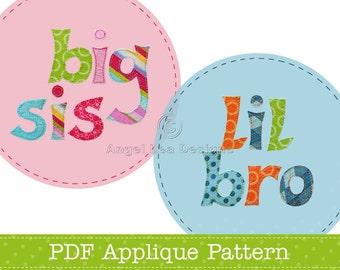 Lil Bro Big Sis Applique Template PDF Lettering Applique Pattern. Also Makes Lil Sis Big Bro, Lil Sis Big Sis or Lil Bro Big Bro