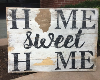 Customizable Sign - Home Sweet Home - Rustic Pallet Sign - Wood Wall Sign - Two States Sign - Housewarming Gift - Wood Wall Decor - 24x17