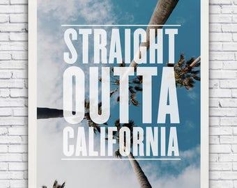 STRAIGHT OUTTA CALIFORNIA - framed wall art print w/ optional frame
