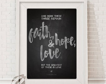 Faith Hope Love Corinthians 13 LARGE INSTANT DOWNLOAD, Chalkboard 11x14 Poster Size Print