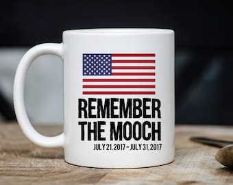 Anthony Scaramucci Mug - Remember The Mooch Coffee & Tea Mug - Best Presidential Teacup Gift - 11oz Ceramic Viral Internet Meme Cup