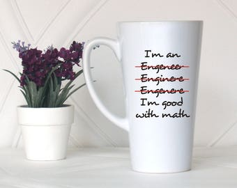 I am an Engineer mug, Engineer gift, Gift for him, Gift for her, Funny coffee mug, Engineer mug, Engineer coffee mug, Gift for engineer