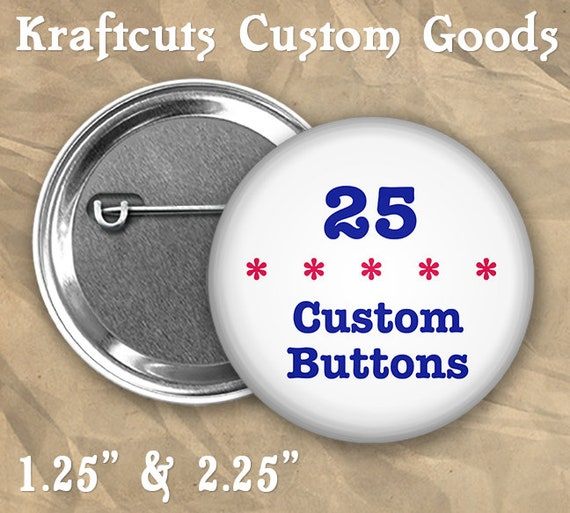 "25 Custom Personalized Badge Buttons 1.25"" or 2.25"" Pinbacks for Party Favors and Booster Clubs"