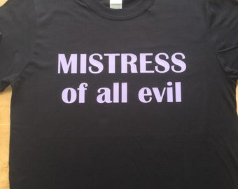 Maleficent inspired Mistress of all evil t-shirt
