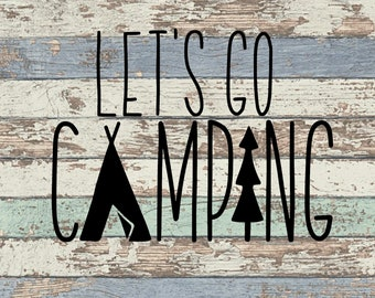Let's Go Camping SVG, Camping, Tent, Woods, Outdoors, Adventure