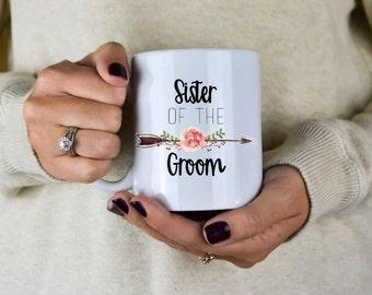 Sister Of The Groom Mug - Sister Of The Groom Gift - Wedding Gift - Gift For Sister - Sister - Sister Of The Groom - Sister In Law Gift