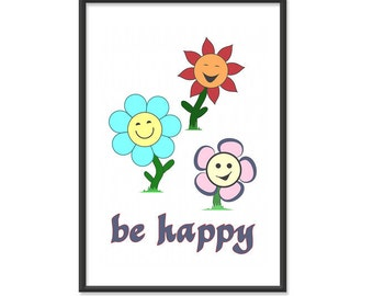 Inspirational Poster / Don't Worry Be  Happy - 13x19 Art Print