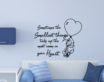 Nursery Wall Decals Quotes WinnieThe Pooh Sometimes the smallest things Stickers For Kids Room Wall Decor Murals Vinyl Lettering Z737