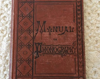 Manual of Phonography by Benn Pitman, Phonography Definition, What is Phonography, Old School Texbooks, Vintage Books for Sale
