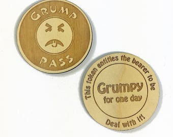 100 GRUMPY PASS Laser Engraved Wood Token