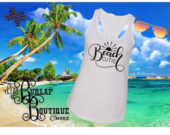 Handmade Beach Cutie  Next Level Racerback tank Top Size XS - 2X several colors Available