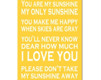 You Are My Sunshine, My Only Sunshine - 11x17 Print - Kids Wall Art - CHOOSE YOUR COLORS - Shown in Pink, Yellow, Gray, Aqua and More