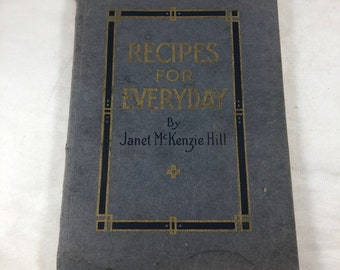 Recipes For Everyday - Antique Recipes -Janet McKenzie Hill - Vintage Recipes - Procter & Gamble - 1921 Pamphlet - Crisco Recipes