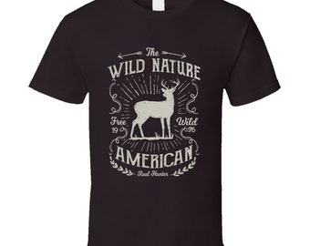 The Wild Nature American Real Hunter 1976 T Shirt