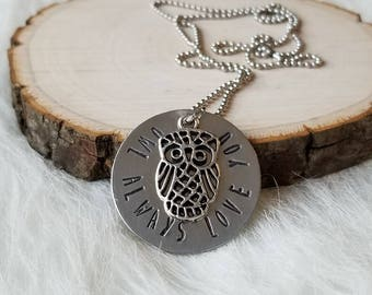 """Hand Stamped """"Owl Always Love You"""" Necklace"""